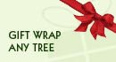 Gift Wrap Any Tree